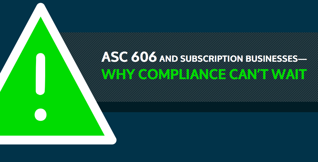 Is Your SaaS Company Ready for FASB ASC 606 Compliance Deadline?